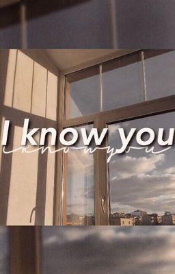 Đọc truyện I know you
