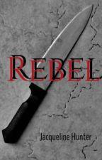 Rebel by JaxieHunter