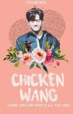 Chicken Wang [On Going] by itzsuruxox