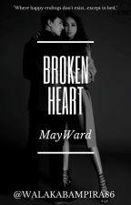 Broken Heart (MayWard) by walakabampira86