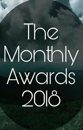 (CLOSED)The Monthly Awards 2018 by -TheGenreAwards-