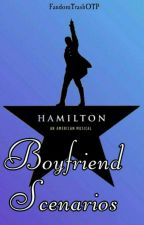 Hamilton Boyfriend Scenarios by FandomTrashOTP