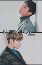 A Glimpse Of Hope ☆ [Completed] by aislintm