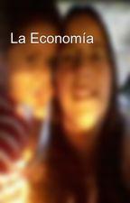 La Economía by CamilaSHerrera