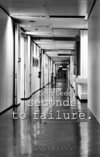fourteen seconds to failure.  by songbird0318
