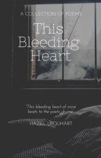 This Bleeding Heart by HazelUrquhart