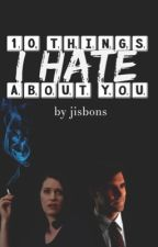10 things I hate about you - Hotchniss by jisbons