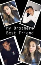 My Brothers Best Friend❤️(Anthony Trujillo) by Pup1235
