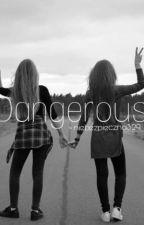 Dangerous by niebezpieczna329
