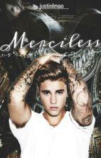 Merciless - JB (18+) by justinlmao
