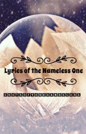 Lyrics of the Nameless One