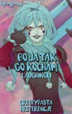 Bo ja tak go kocham 💗 by LaughingLi