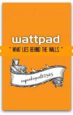 WATTPAD by cupcakegurl12345