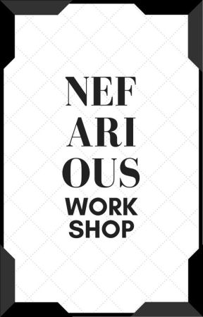 Nefarious Workshop | OPEN by The_Nefarious