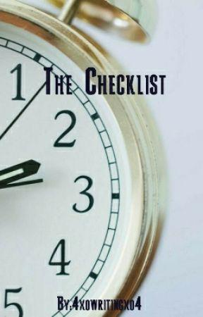 The Checklist by 4xowritingxo4