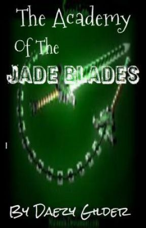 The Academy of the Jade Blades by CrazyDaezy