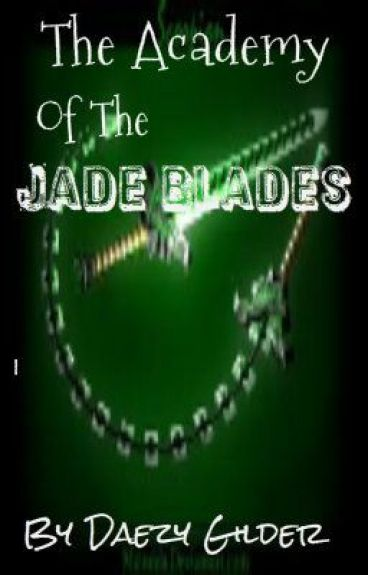 The Academy of the Jade Blades