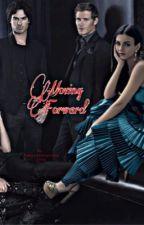 Moving Forward ~1 by Vampirediaries1996