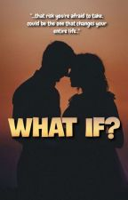 """""""WHAT IF""""..(COMPLETED) by MWPHflyerKSA"""