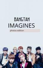 BTS imagines (photos edition)✔✔ by Jungk0oksBunny