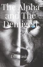 The Alpha and the Demigod  by dillayasi