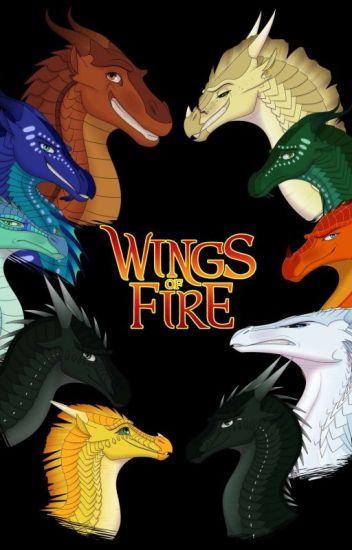 Wings of fire: Dragons Facts/theme songs - deku120katuski