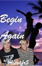 Begin Again by alexafr5