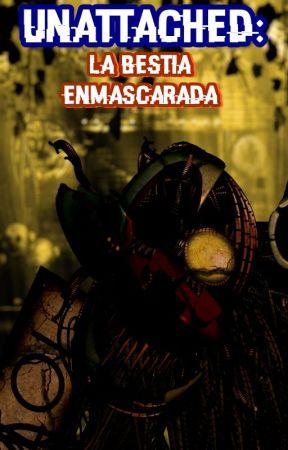 Unattached:  La Bestia Enmascarada by -Fall_Jack-o-Bonnie-