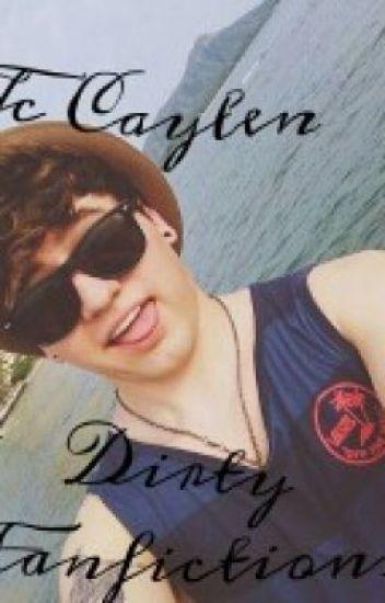 jc caylen fanfictions dirty