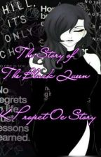 The Story of The Black Queen  by HellishWickedWitch
