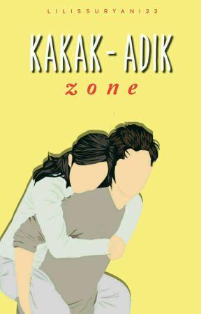 Kakak-Adik Zone by Lilissuryani22