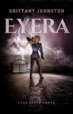 Eyera (Part 1) by Brittany_Johnston