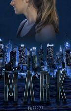 The Mark by taz2327