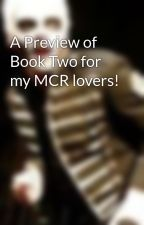 A Preview of Book Two for my MCR lovers! by RockinRoxyRamona