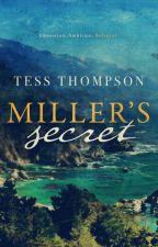 Miller's Secret by tesswrites