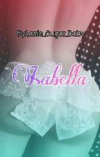 Isabella by Larrie_Sugar_Baby