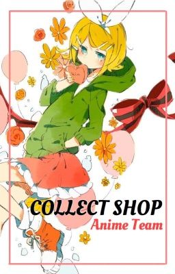 Đọc truyện [Anime Team] Collect Shop