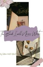 The Book I will never write by munshigonjer_aloo
