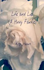 Life and Lies (A Hinny Fanfic) by Hp_Heart