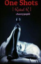 One Shots by cherrypop12