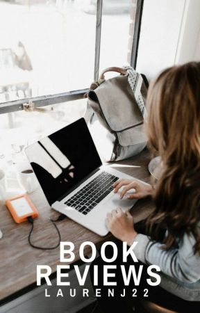 Book Reviews! 📚 by LaurenJ22