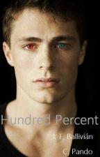 Hundred Percent. (PAUSADO) by CPando
