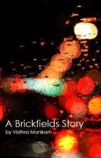 A Brickfields Story by visithram