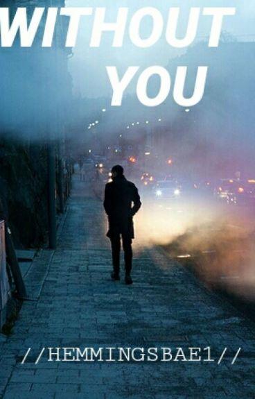Without You (Matthew Espinosa)