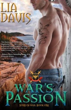 War's Passion, Chapter One by LiaDavis4