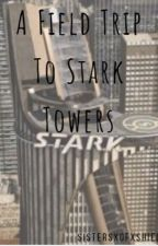 Field Trip to Stark Tower by SISTERSxSHIELD