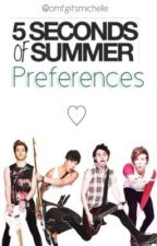 5SOS Preferences by omfgitsmichelle