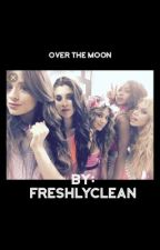 Over the Moon ( 5h texts) by freshlyclean