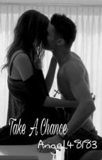 Take A Chance (sequel to It Takes Two and Summer Lovin) by angel48183