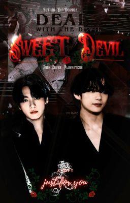 Đọc truyện TaeKook | Sweet Devil - Ác Ma Ngọt Ngào